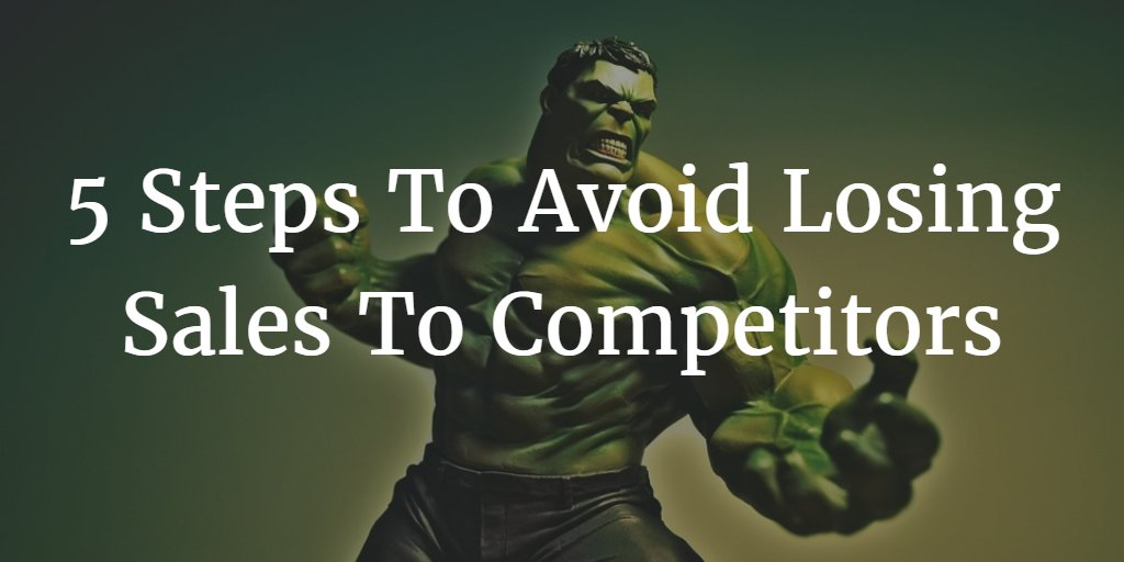 5 Steps To Avoid Losing Sales Because Of Competitors' Online Promotions
