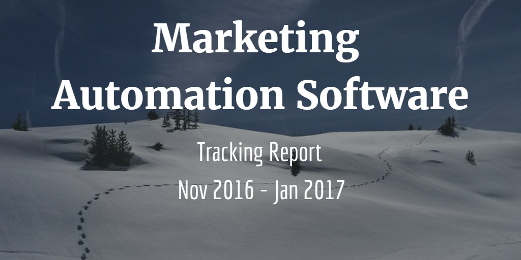 Tracking Report: Marketing Automation Software – February 2017