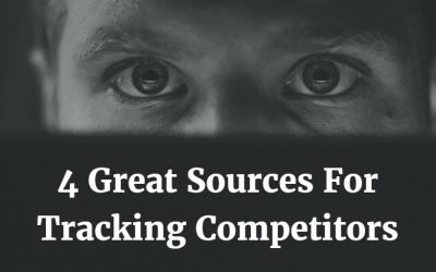 4 Indispensable Sources For Tracking Competitors