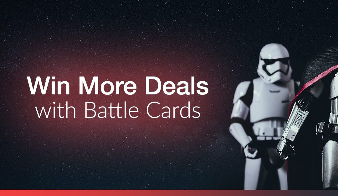 Arm Your Team With Sales Battlecards