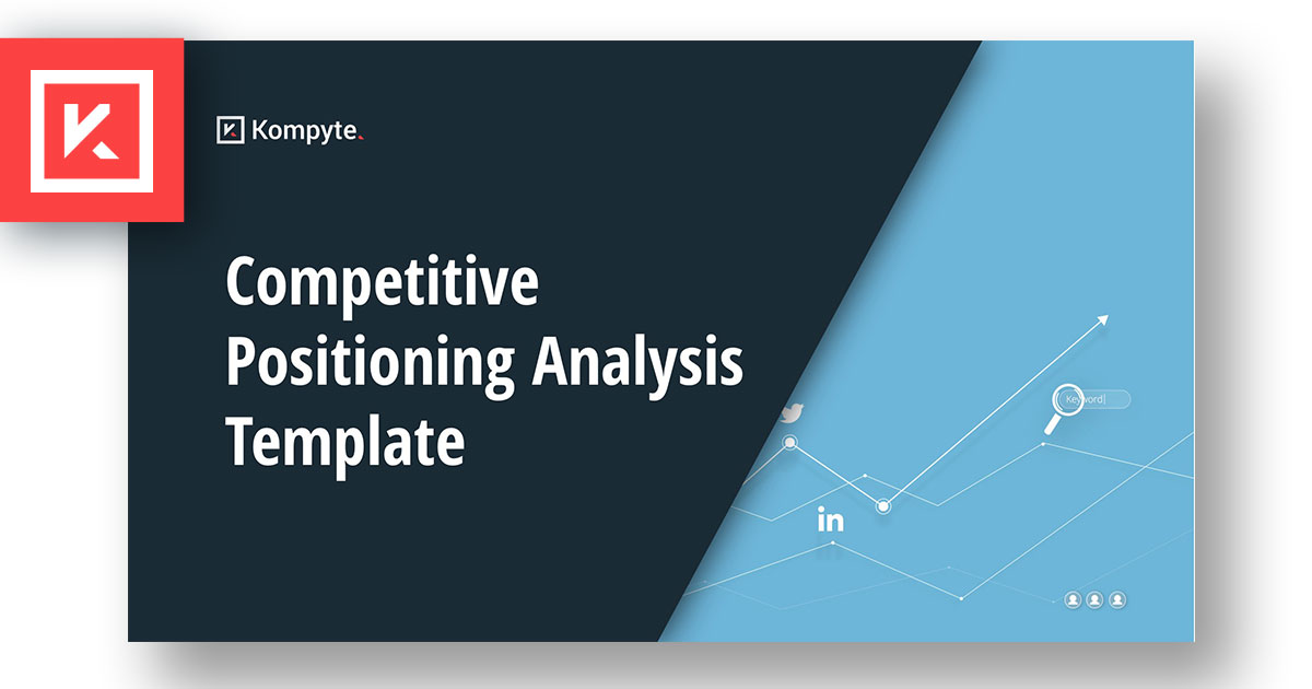 Competitive Positioning Template | Craft a statement