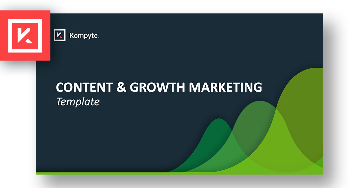 Download our new Content & Growth Marketing Alignment Template | Kompyte